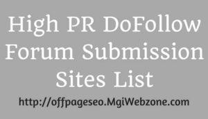 High PR DoFollow Forum Submission Sites List