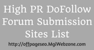 High PR DoFollow Forum Submission Sites List