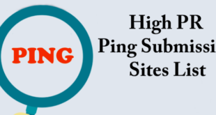 High PR Dofollow Ping submission Sites List 2018