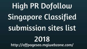 High PR Dofollow Singapore Classified submission sites list 2018