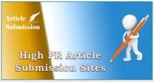 High PR Instant Approval Article Submission Sites list 2018
