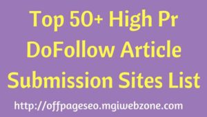 High Pr DoFollow Article Submission Sites List 2020