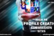 HIGH PR PROFILE CREATION SUBMISSION SITES