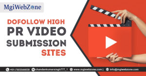 Dofollow High PR Video Submission Sites